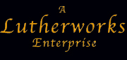 A Lutherworks Enterprise